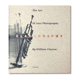 William Claxton - Claxography (Cover)