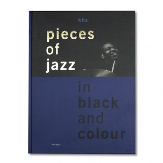 Karl-Heinz Schmitt - pieces of jazz in black and colour (Cover)
