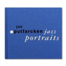Jan Putfarcken - Jazz Portraits (Cover)